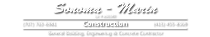 Sonoma Marin Construction | Foundations | Remodeling | New Construction | Concrete Flatwork